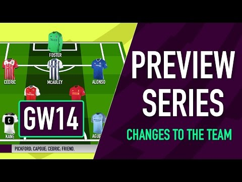 Gameweek 14 Preview | CHANGES TO THE TEAM | Fantasy Premier League 2016/17