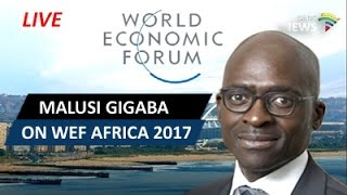 Conversation with Malusi Gigaba about WEF Africa 2017