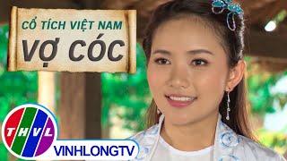 THVL   Cổ tích Việt Nam - Vợ Cóc