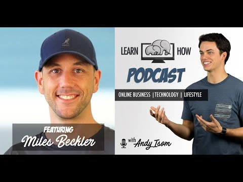 #011 - Building an online business for long term success with Miles Beckler