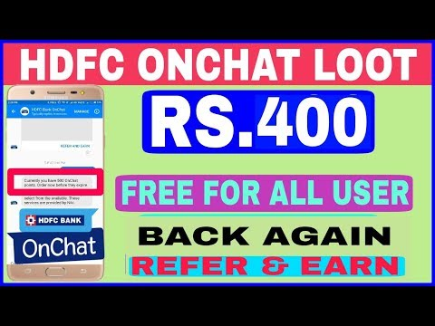 Hdfc Bank Onchat Back Again | Rs.400 Earn Free For All User | Rs.40 Per Refer