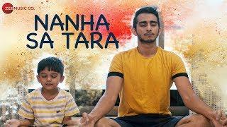 Nanha Sa Tara - Official Music Video | Akshay Jha, Aryaman & Kranti Tendulkar | Varenyam Pandya
