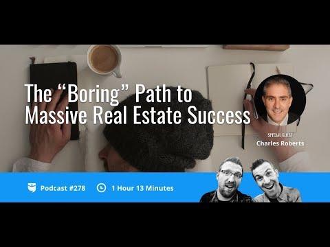 "The ""Boring"" Path to Massive Real Estate Success | BP Podcast 278"