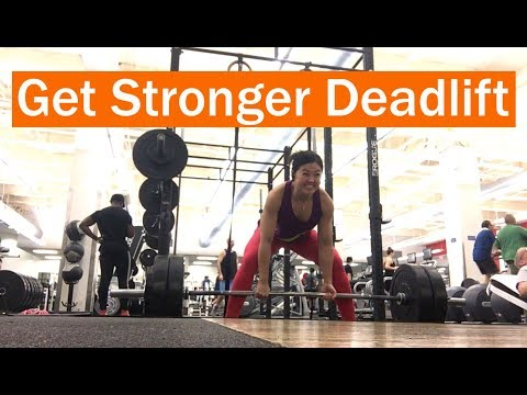 Stronger Deadlifts – Weight Progression & Getting Stronger