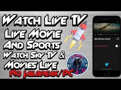 Watch Live TV, Movies & Sports Free (No jailbreak/PC) Sky TV Live iPhone iPod iPad iOS 9 10 & 11 !!!
