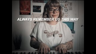 Always Remember Us This Way  Lady Gaga From A Star Is Born Cover