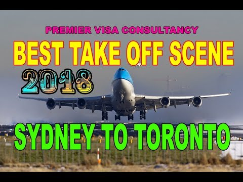 Big Plane Take Off from Sydney Airport to Toronto 2018 BY PREMIER VISA CONSULTANCY