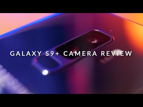 Galaxy S9+ In-Depth Camera Review