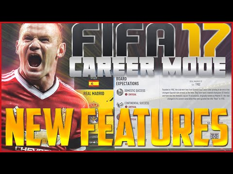FIFA 17 Career Mode: NEW FEATURES!