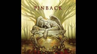 Pinback — Autumn Of The Seraphs (2007) Full Album