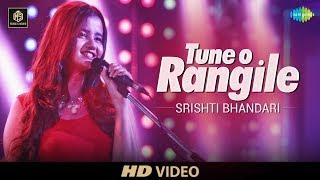Tune O Rangile    Srishti Bhandari   Cover Version   Old Is Gold   HD Video