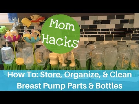Breastpump parts and bottles: Storing, Organizing, and Cleaning