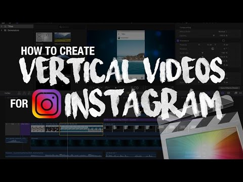 How To Make and Post Tall Vertical Videos for Instagram