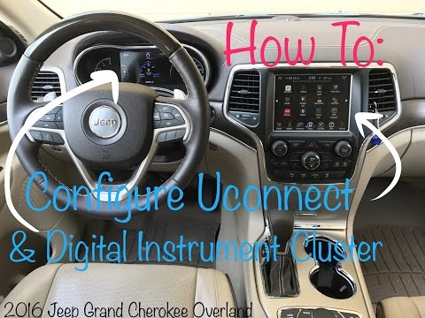 How To Configure Uconnect Infotainment System - 2016 Jeep Grand Cherokee