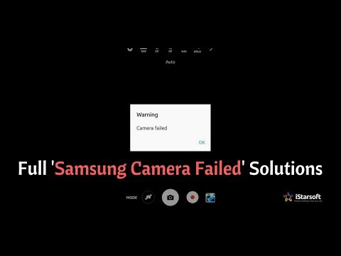 How To Fix Samsung Camera Failed For All Android Devices Work