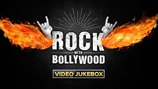 Rock With Bollywood   Video Jukebox