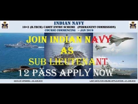 Join Indian Navy as an Officer Entry |10+2 (B Tech) Recruitment Jan 2019 Batch