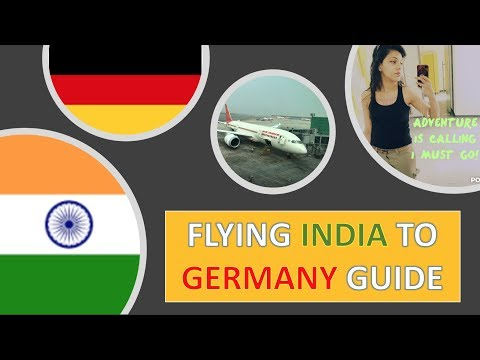 India to Germany Flight: GUIDE ,Boarding process,Immigration; INDIAN IN GERMANY EP 11 (2018)