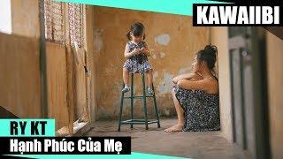 Hạnh Phúc Của Mẹ - Ry KT [ Video Lyrics ]