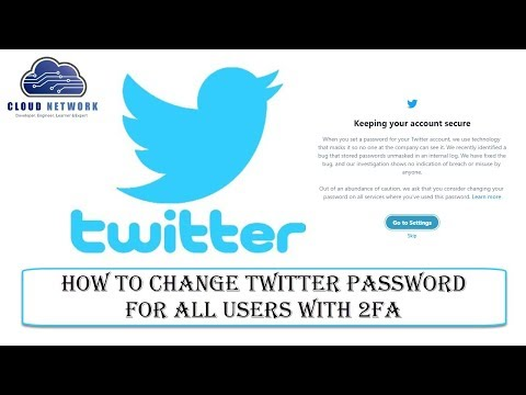 How to Change Twitter Password for All Users with 2FA