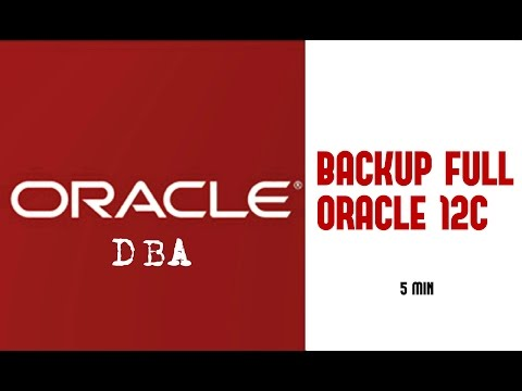 Oracle DBA | FULL BACKUP ORACLE VERSION 12C