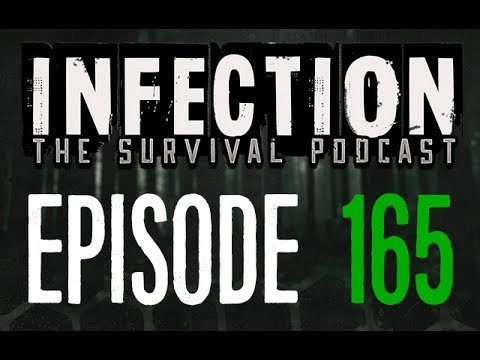 Infection – The SURVIVAL PODCAST Episode 165 – Free Again