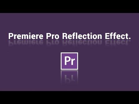 Premiere Pro Tutorial - Make Reflections In Premiere Pro.
