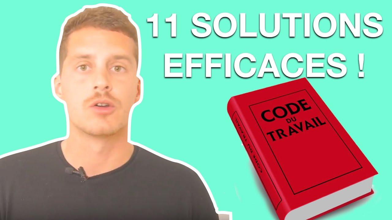 Comment quitter son TRAVAIL intelligemment - 11 solutions du Code du travail