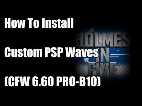How To Install Custom PSP Waves (CFW 6.60 PRO-B9/10)