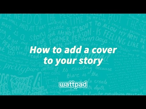 How to add a cover to your Wattpad story