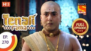 Tenali Rama - Ep 270 - Full Episode - 19th July, 2018