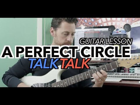 Talk Talk A Perfect Circle Guitar Lesson