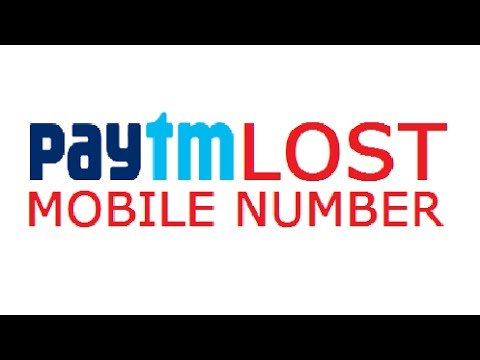 🔴 Paytm Lost Mobile Phone Number 🔴 Password Recovery