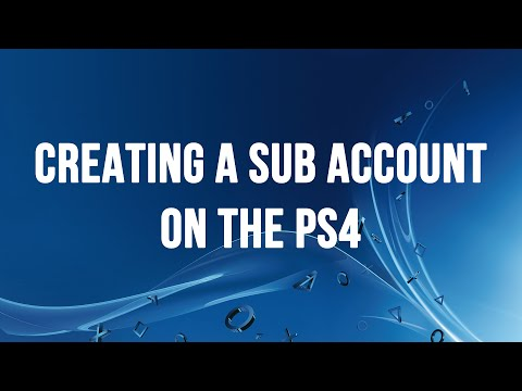 PS4 - Creating a Sub Account for your Child