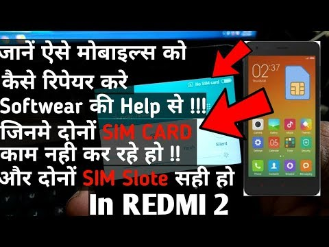 How to fix both sim card not detected or invalid imei in REDMI 2   hindi