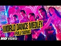 Official World Dance Medley Full Video Song Happy New Year S