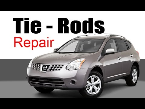 2008+ NISSAN ROGUE TIE-ROD REPLACEMENT