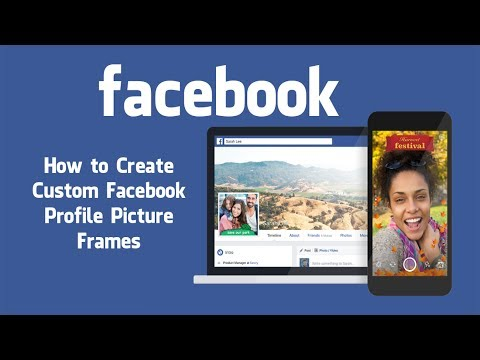 How to Create Custom Facebook Profile Picture Frames.