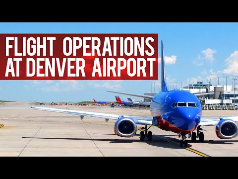 Flight Operations At America's Biggest Airport - Denver International Airport