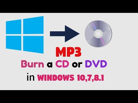 How to Burn or Create CD's or DVDs In Windows 10