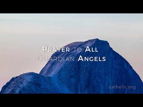 Prayer to All Guardian Angels HD