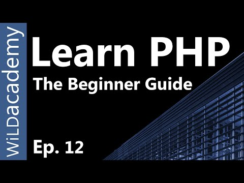 Learn PHP - PHP Programming Tutorial - 12