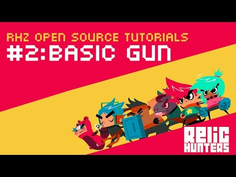 RHZ Open Source Tutorial #2: Basic Gun