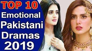 Top 10 Best Emotional Pakistani Dramas 2019 List