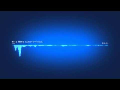 THE RITE cut ViP Version music intro