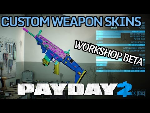PAYDAY 2 Workshop Beta - Make Your Own Skin Tutorial!