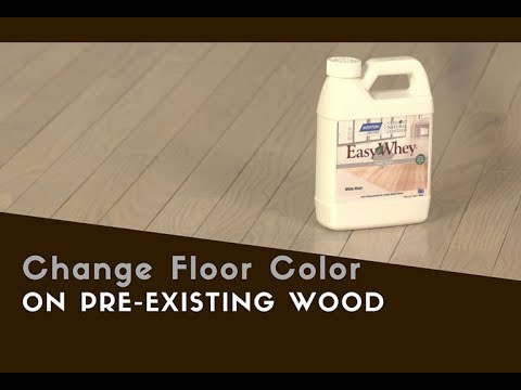 Change Pre-Existing Hardwood Floor Color With EasyWhey!