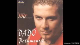 Dado Polumenta - Ekstaza - (Audio 2005)