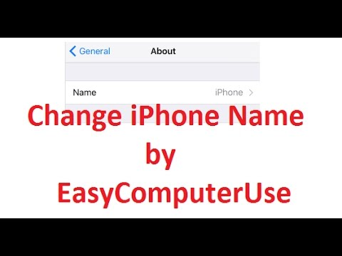 Rename your iPhone, iPad, iTouch via Setting | by EasyComputerUse