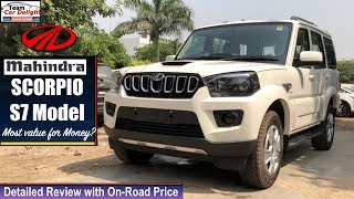 Mahindra Scorpio S7 Review with On Road Price | Scorpio S7 Review 2019